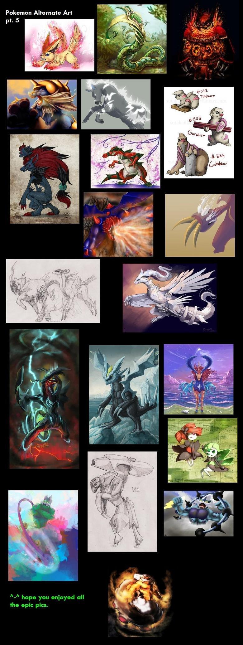 5th Gen Pokemon ALternate Art. part 4-/funny_pictures/1832510/4th+Gen+Pokem... part 3-www.funnyjunk.com/funnypictures/1827992/3rd+Gen+Pokemon+Alt+Art/ part 2-ww Pokemon Art alternate