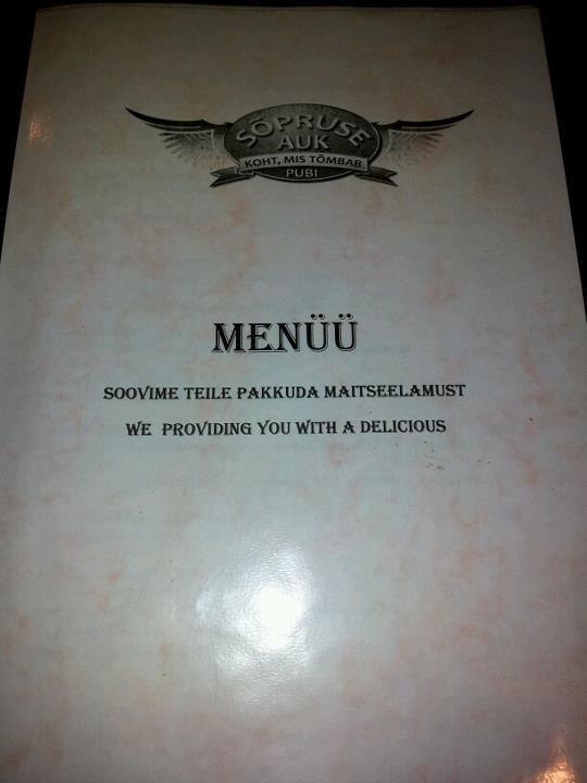 A pub in Estonia.. Translating fail... mfw i'm estonian A pub in Estonia Translating fail mfw i'm estonian