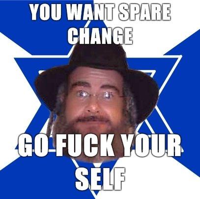 advice jew. ask the advice jew anything. change jew Advice fuck your self