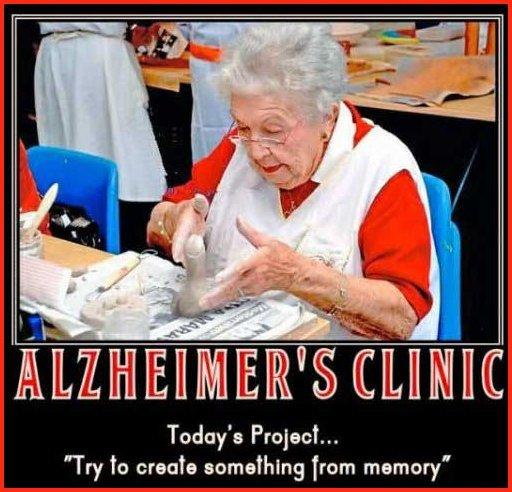 "Alzheimers Clinic. � ��. Tryto crank from memory"" alzheimers assburgers lolol"