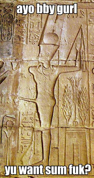 Amun Ra. I'll sphynx about it. 1 If Amun Ra I'll sphynx about it 1 If