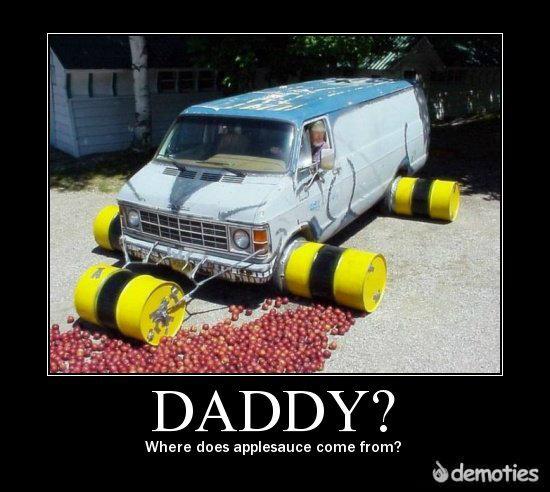 Applesauce. . Where does applesauce come from?. NO TIME TO EXPLAIN! GET IN THE VAN! Van applesauce