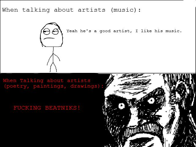 Artists. Am I right? OC.. Artists Am I right? OC