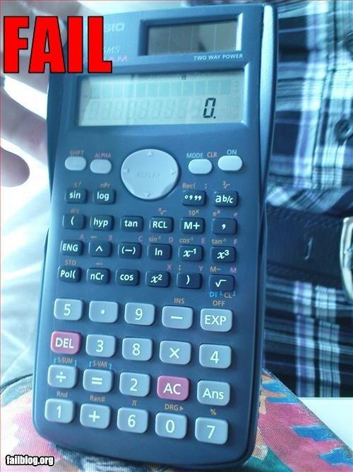 Epic Calculator fail. .. Da ? epic fail epic Fail calculator rofl LMAO