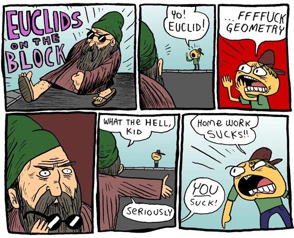 Everybody Hates Euclid. .. ?! euclid funny math