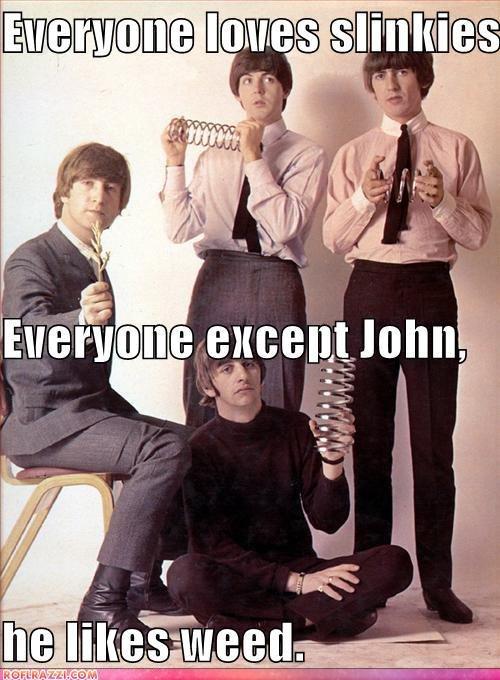Everyone loves slinkies. Well except... lol. Beatles The Beatles John Lennon Paul McCartney George Harrison Ringo Starr slinkies weed
