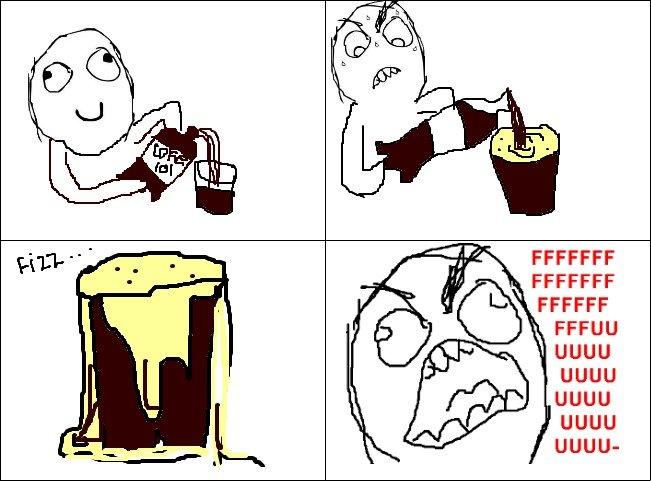everytime. . FFCCFF UGUU UGUU UGUU UGUU UGUU- coke FU everytime spill cup fizz drink cola