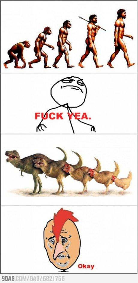 EVOLUTION: not good for everyone. Nedd i say more?. BEAU.. Really? Really? 9gag? Really? EVOLUTION: not good for everyone Nedd i say more? BEAU Really? 9gag?