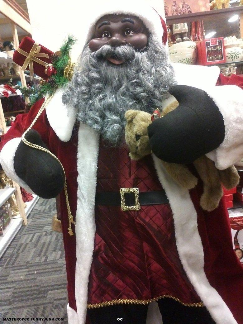 I don't care what the white man say.... ... Santa Claus is black... No, that's a thief. santa black