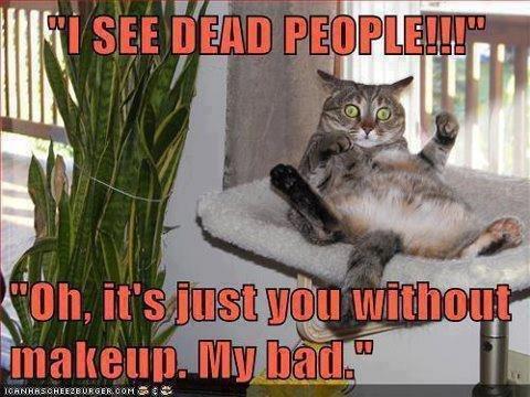 i see dead people. . SAS isrl: HANBUN. i. i see dead people SAS isrl: HANBUN