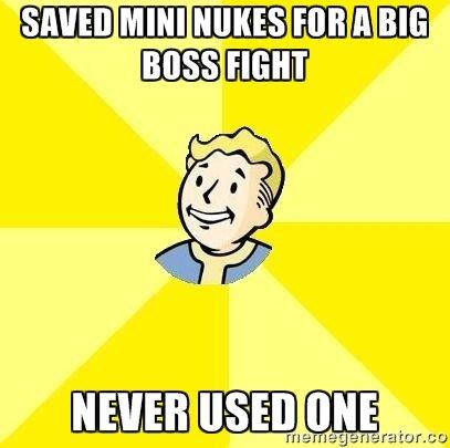 I still Have This Problem. . meme Fallout funny mini nuke