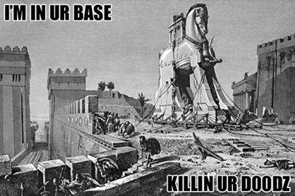 I'm In Ur Base. . doodz trojan Horse base sparta is irrelevent