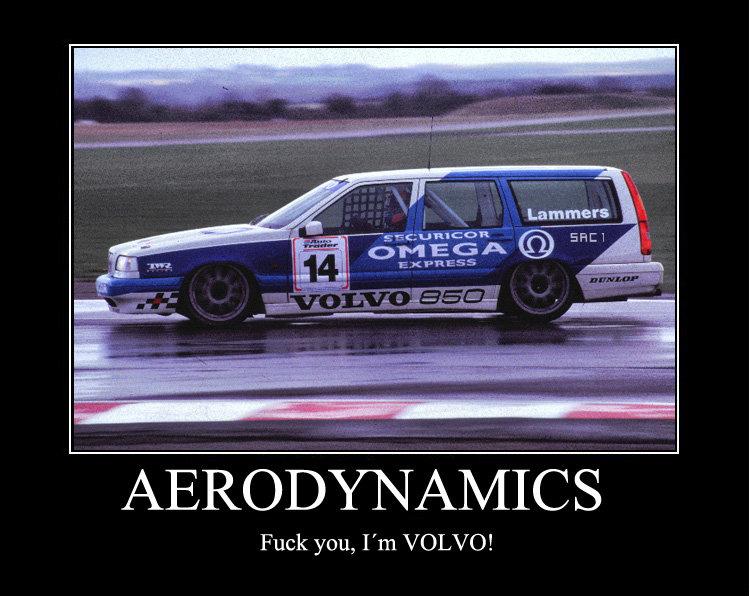 I´m Volvo!. . e: cavort AERODYNAMICS Fuck you, Tm VOLVO! volvo aerodynami