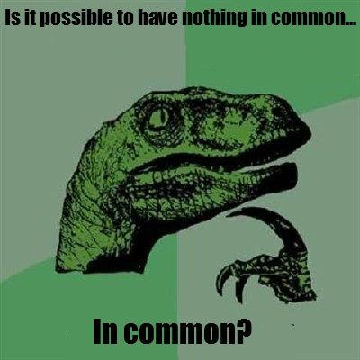 in common. .. Paradox time! in common Paradox time!