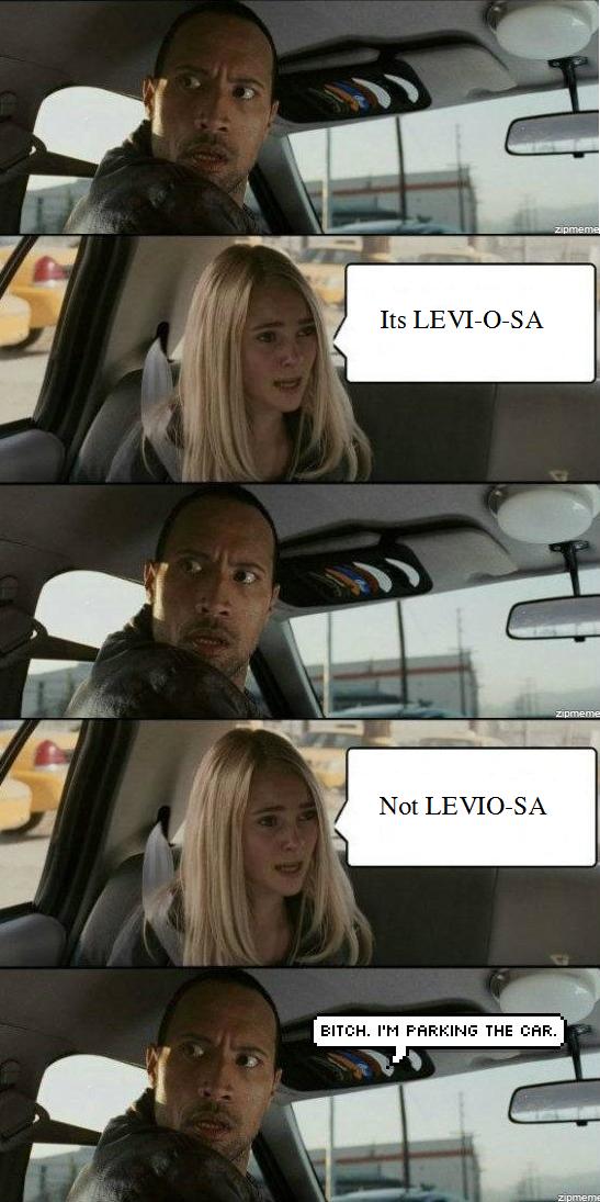 Its LEVI-O-SA, Not LEVIO-SA. 100% OC.. Its LEVIOSA Not LEVIOSA asl Anal sex is legit
