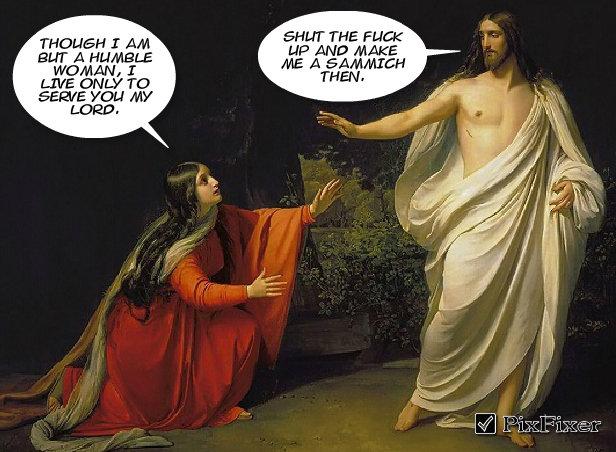 "Make Me a Sammich. . SHUT THE I Add wamm, I THE"" Jesus christ funny Sammich"