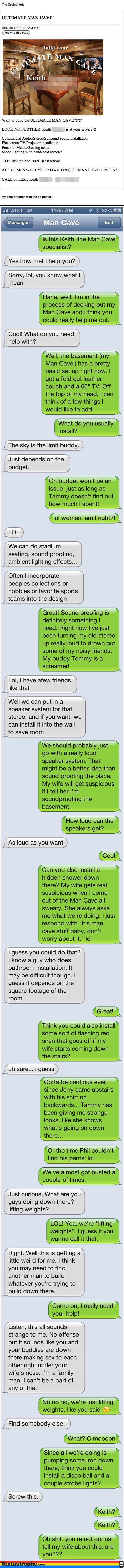 Man Cave Prank. via Textastrophe dot com. text Prank troll mancave textastrophe trolling man Cave