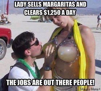 Margarita Anyone?. .. boner? what are you doing? no boner please stop! jobs Margaritas Money
