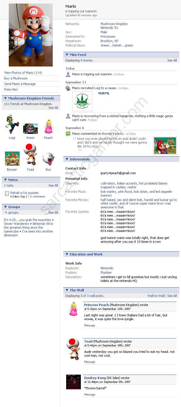 Mario on facebook. A look at mario's facebook profile, enjoy ^^ thumbs if you like. View Photos of Mario (114) Buy a Mushroom Send Mario a Message Poke Him! Mus Mario facebook toad bowser peach luigi