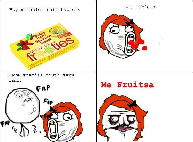 Me Fruitsa. I dunno.. miracle Fruit