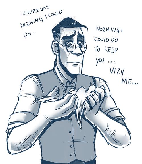 Medic Feels... I.. I can't... Medic Feels I can't