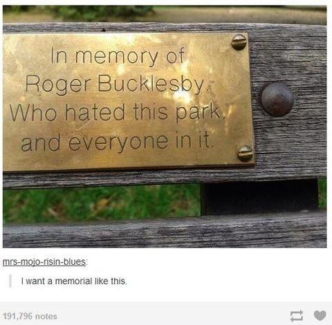 Memorial. It's real, look it up. memorial