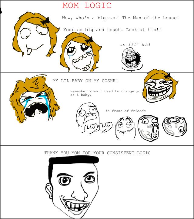 mom logic. . mom logic