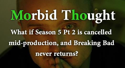 Morbid BB Thought. . breaking bad morbid