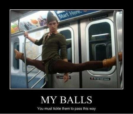 My balls. . my balls
