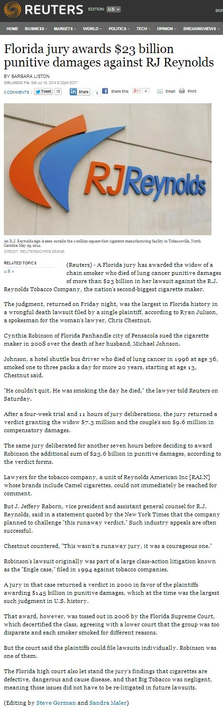 Unbelievable. www.reuters.com/article/2014/07/19/us-usa-tobacco-award-idUSKBN0FO0ZM20140719. Florida jury awards billion punitive damages against PM Reynolds BY Unbelievable www reuters com/article/2014/07/19/us-usa-tobacco-award-idUSKBN0FO0ZM20140719 Florida jury awards billion punitive damages against PM Reynolds BY