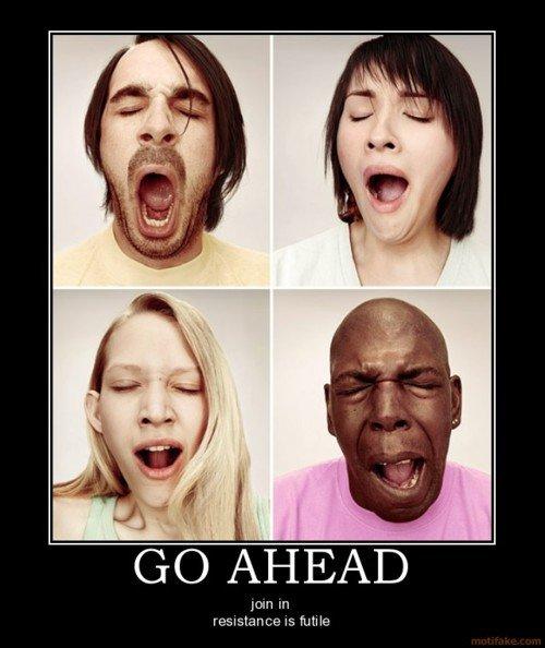 Yawning?. Go ahead and yawn... FFFFUUUUUUUUUUUUUUU---UUUUUUAAAAAAAAHHHH ....bastard Yawning? Go ahead and yawn FFFFUUUUUUUUUUUUUUU---UUUUUUAAAAAAAAHHHH bastard