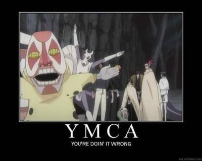 YMCA. im a bleach junkie. deds to xXFairyXx .. Yay for Bleach!! <3 YMCA im a bleach junkie deds to xXFairyXx Yay for Bleach!! <3