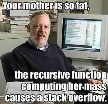 Yo Momma?. k.... the recursive cumming tiired, i,( it.. ooooooooooh snap!!!1!!!! yo momma lawl