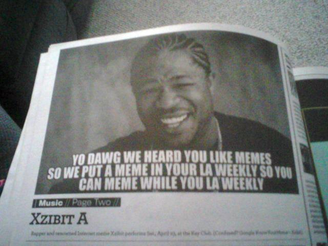 Yo Dawg. This was actually in the newspaper!. tudwmm xzibit yo dawg meme newspaper mindfuck Inception deeper Boobs