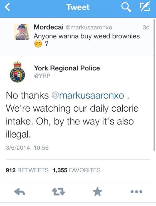 York police department lads. . Tweet , 1' iil Mordecai Anyone wanna buy weed brownies iir? York Regional Pelite YRP No thanks a) . We' re watching our daily cal York police department lads Tweet 1' iil Mordecai Anyone wanna buy weed brownies iir? Regional Pelite YRP No thanks a) We' re watching our daily cal