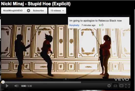 "you a stupid hoe. wut. Nicki Mina] "" Stupid Hoar (Explicit) youtube comment nicki minaj Rebecca Black sandwich"
