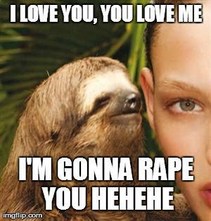 You dirty sloth (5). anal. hrrngg You dirty sloth (5) anal hrrngg