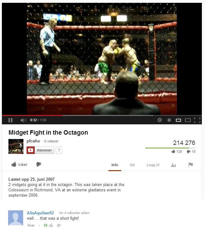 "(1) Youtube. . lolls tr "" Midget Fight in the ha pacaio . 21 4 276 El Abother 7 d 128 . lfl d Liker DI Info Del Legg til Jig P' Lama app 25. juni 2007 2 midgets (1) Youtube lolls tr "" Midget Fight in the ha pacaio 21 4 276 El Abother 7 d 128 lfl Liker DI Info Del Legg til Jig P' Lama app 25 juni 2007 2 midgets"
