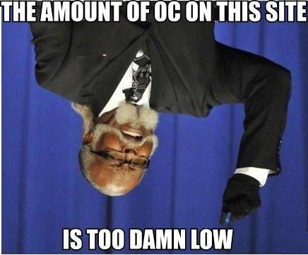 "Amount of OC. hæhæhæ.. fl' Ill} infill"" "" IS IJGIMD WW. I bet this isn't even OC. OC of course"