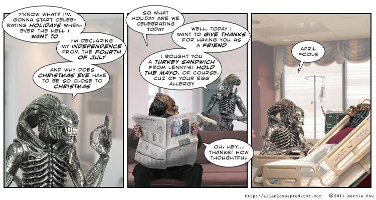 April Fools.. Sorry if late. alienlovespredator.com comic by bernie hou. Not OC.. w WHAT? PM WAAT wasn- Hoi. Tana? we», Potray l swam THE FOURTH aui. Y H I ANI  not OC