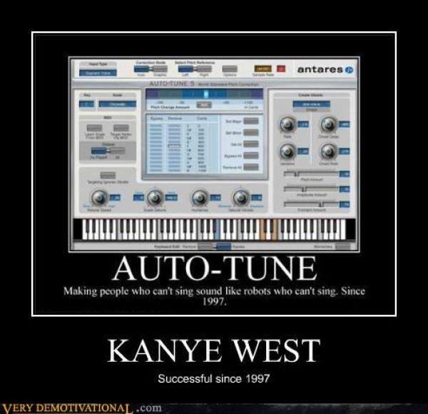 autotune and kanye west. . tsl 'ired K/ thc/ E WEST Successful since 1997 autotune and kanye west tsl 'ired K/ thc/ E WEST Successful since 1997