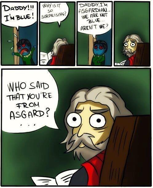 DADDY!!. made me giggle....poor Loki... >Odin >2 eyes Loki Marvel