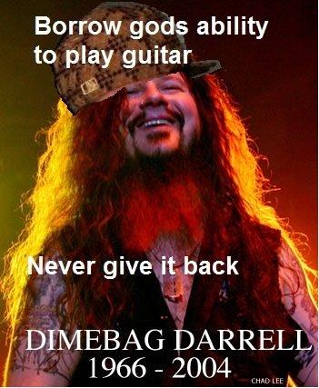 Dimebag Darrell. R.I.P. Borrow gods ability to play guitar l DIMEBAG DARRELL was - 2004 'lln: lla. I cried so hard when he died. R.I.P. Dimebag. <3 dimebag darrell