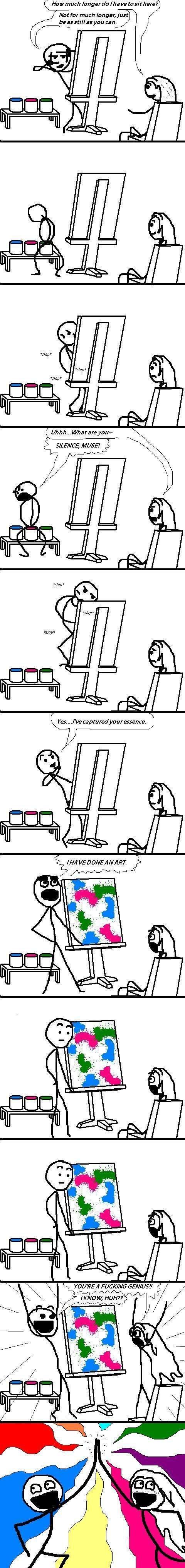 doing an art. He's professional.. Art much