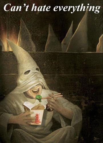Don't hate, appreciate.. Brotatoe. C an 't hate everything KKK food