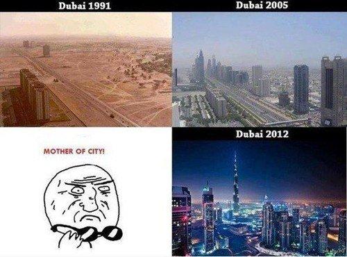 Dubai evolves to.... war greymon. Dubai 1991 Dubai HIDE. <- Dubai in 2030? huehue