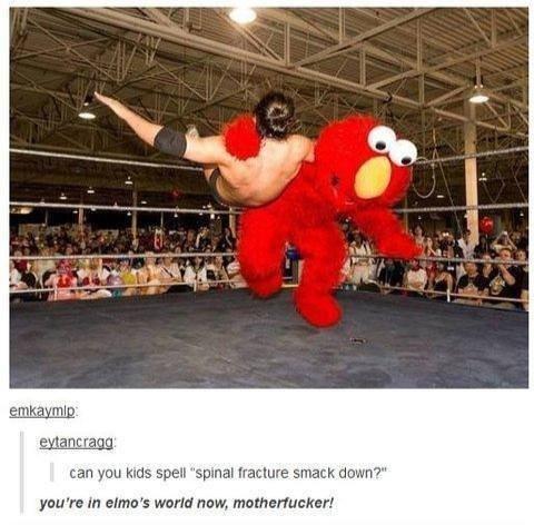 """Elmo's World. . can you Iams. . fracture serach duwn' P"""" Elmo's World can you Iams fracture serach duwn' P"""""""
