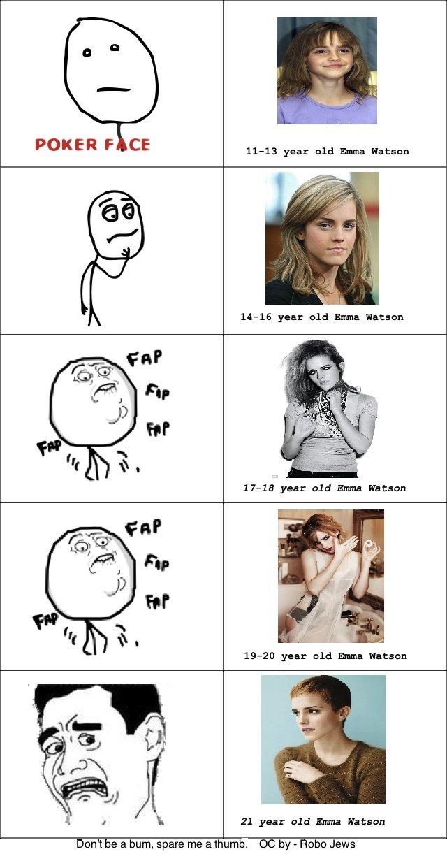 Emma Watson sexy chart. <3 Emma Watson. POKER F CE 21 year old Emma Hatsun Dont be a bum, spare We a thumb. by - Robo Jaws. I thought Emma Watson was hot ages ago! emma watson harry potter