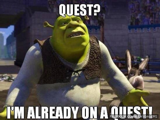 Every RPG Ever.. . If IAI FM thumm tlel A RPG gaming funny Shrek