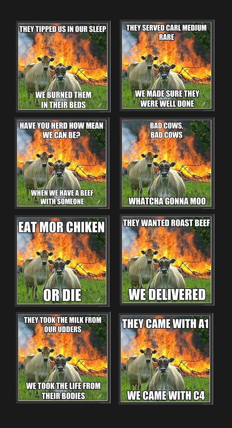 Evil Cows. . IF' III aha You new How Minn , In It I I ill, ll. Evil Cows IF' III aha You new How Minn In It I ill ll